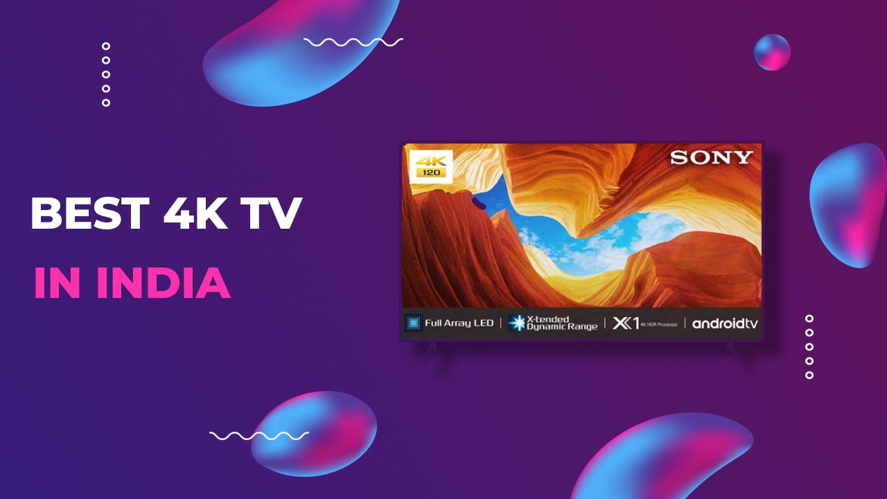 Best 4k TV in India 2020