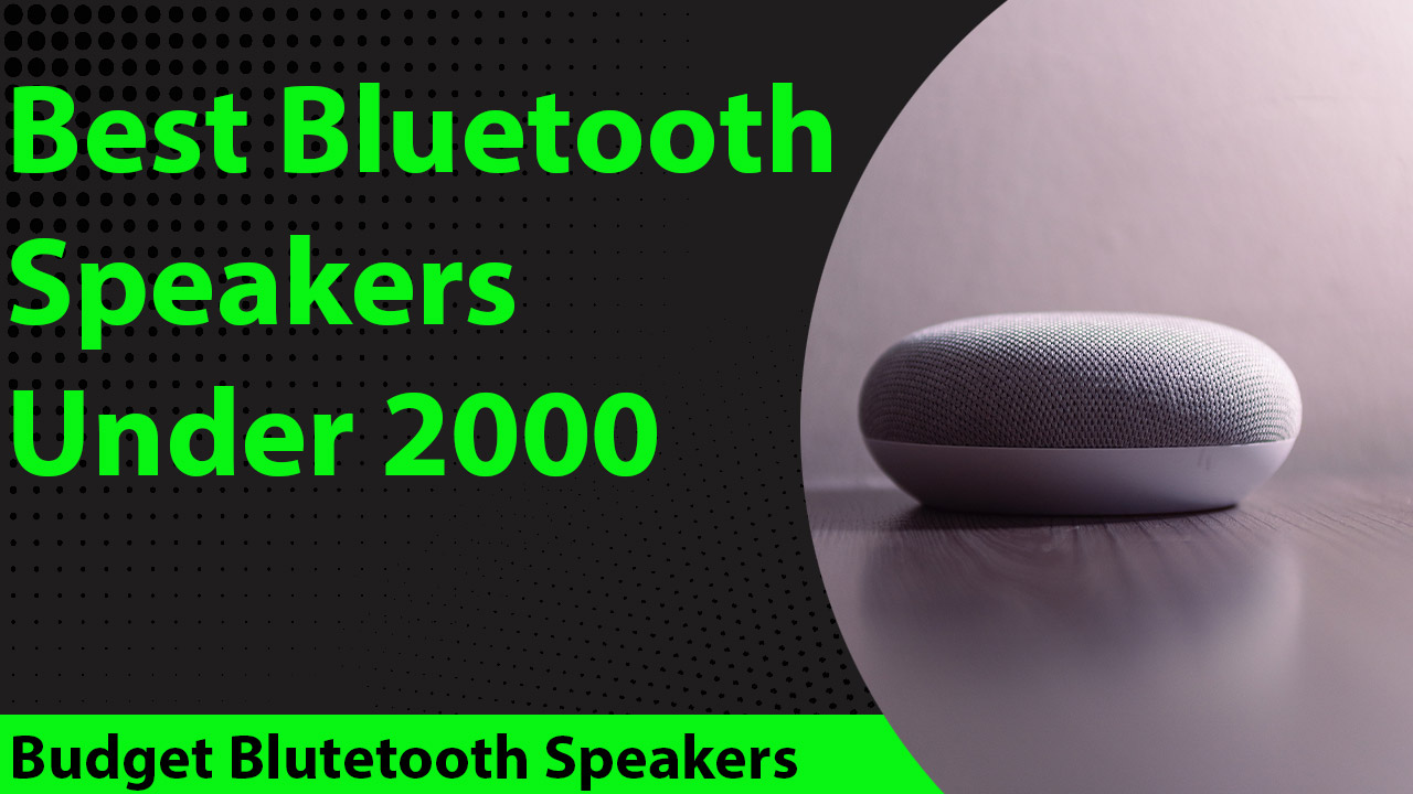 Best Bluetooth Speaker Under 2000