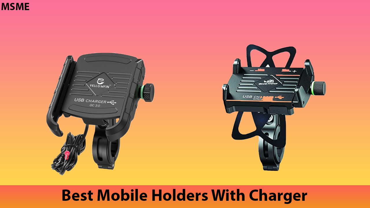 Best Mobile Holders With Charger