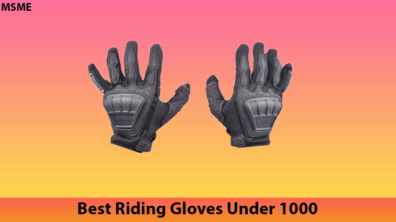Best Riding Gloves Under 1000