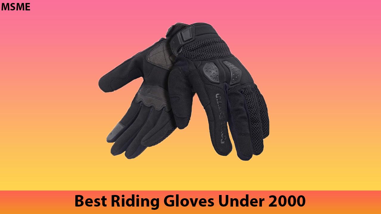 Best Riding Gloves Under 2000