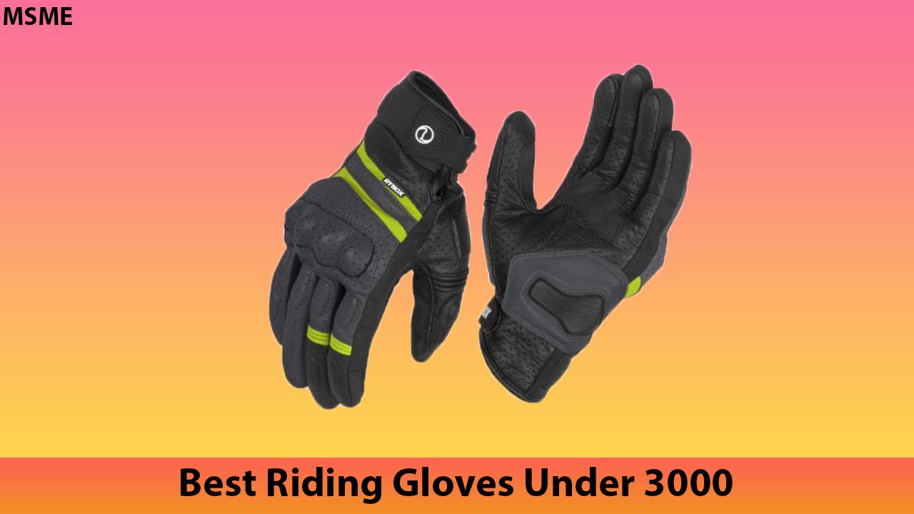 Best Riding Gloves Under 3000
